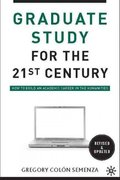 Graduate Study for the Twenty-First Century 2nd Edition 9780230100336 0230100333