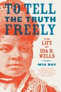 To Tell the Truth Freely 1st Edition 9780809016464 080901646X