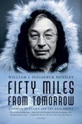 Fifty Miles from Tomorrow 1st Edition 9781429938747 1429938749