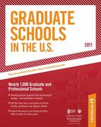 Graduate Schools in the U. S. 2011 11th edition 9780768928617 0768928613