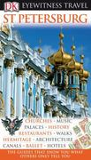 DK Eyewitness Travel Guide: St. Petersburg 0 9780756661281 0756661285