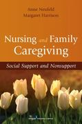 Nursing and Family Caregiving 1st edition 9780826111296 0826111297