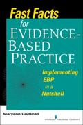 Fast Facts for Evidence-Based Practice 1st Edition 9780826105684 0826105688