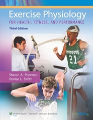 Exercise Physiology for Health, Fitness, and Performance 3rd edition 9780781779760 0781779766