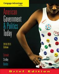 Cengage Advantage Books: American Government and Politics Today, Brief Edition, 2010-2011 6th edition 9780495797135 0495797138