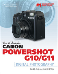 David Busch's Canon Powershot G10/G11 Guide to Digital Photography 1st edition 9781435455351 1435455355