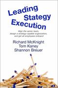 Leading Strategy Execution 1st Edition 9780982468319 0982468318