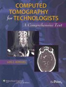 Computed Tomography for Technologists 1st Edition 9780781777513 0781777518