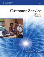 21st Century Business: Customer Service, Student Edition 2nd edition 9780538740289 0538740280
