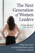 The Next Generation of Women Leaders 1st Edition 9780313376665 0313376662