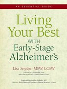 Living Your Best with Early-Stage Alzheimer's 0 9781934716038 1934716030