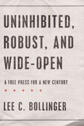 Uninhibited, Robust, and Wide-Open 1st Edition 9780199742455 0199742456