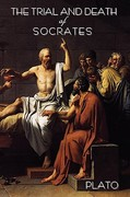 The Trial and Death of Socrates 1st Edition 9781604440546 1604440546