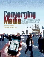 Converging Media: A New Introduction to Mass Communication 2nd edition 9780195379105 0195379101