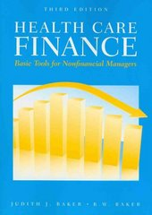 Health Care Finance 3rd edition 9780763778941 076377894X