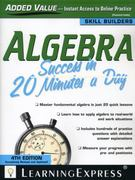 Algebra Success in 20 Minutes a Day, 4th Edition 4th Edition 9781576858080 1576858081