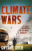 Climate Wars 1st edition 9781851687183 1851687181