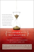 The Longevity Revolution 1st Edition 9781586486921 1586486926