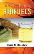 Introduction to Biofuels 1st Edition 9781439812082 143981208X