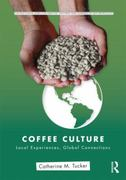 Coffee Culture 1st Edition 9780415800259 0415800250