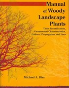Manual of Woody Landscape Plants 6th Edition 9781588748683 1588748685