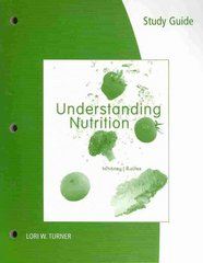 Study Guide for Whitney/Rolfes' Understanding Nutrition, 12th 12th edition 9780538737319 053873731X
