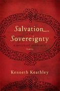 Salvation and Sovereignty 1st Edition 9781433669637 1433669633