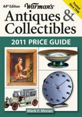 Warman's Antiques & Collectibles 2011 Price Guide 0 9781440214646 1440214646