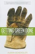 Getting Green Done 1st Edition 9781586488048 158648804X