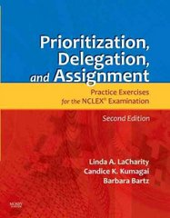 Prioritization, Delegation, and Assignment 3rd Edition 9780323113441 0323113443