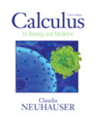 Calculus For Biology and Medicine 3rd Edition 9780321644688 0321644689