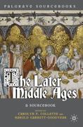 The Later Middle Ages 0 9780230551350 0230551351