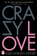 Crazy Love 1st Edition 9780312377465 0312377460