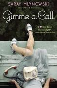 Gimme a Call 1st edition 9780385735889 038573588X