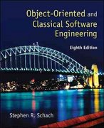 Object-Oriented and Classical Software Engineering 8th edition 9780073376189 0073376183