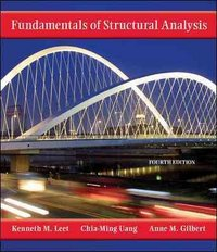 Fundamentals of Structural Analysis 4th edition 9780073401096 0073401099