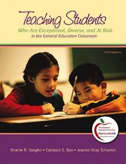 Teaching Students Who are Exceptional, Diverse, and at Risk in the General Education Classroom 5th Edition 9780137151790 0137151799