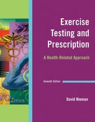 Exercise Testing & Prescription 7th Edition 9780073376486 0073376485