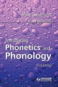 Introducing Phonetics and Phonology 3rd edition 9781444109887 144410988X