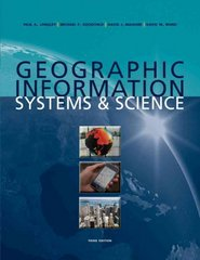 Geographic Information Systems and Science 3rd Edition 9780470721445 0470721448