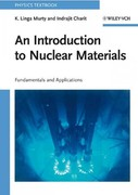 An Introduction to Nuclear Materials 1st Edition 9783527407675 3527407677