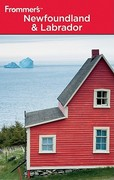 Frommer's Newfoundland and Labrador 4th edition 9780470736784 047073678X