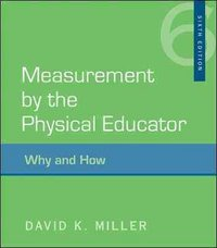 Measurement by the Physical Educator 6th edition 9780073376554 0073376558