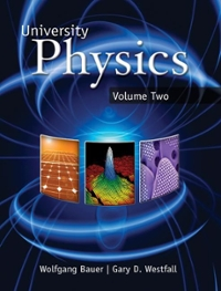 University Physics Volume 2 (Chapters 21-40) 1st edition 9780077354794 0077354796