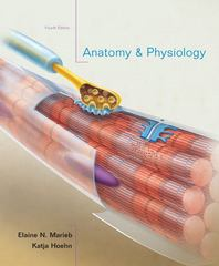 Anatomy & Physiology 4th Edition 9780321616401 0321616405