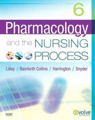 Pharmacology and the Nursing Process 6th Edition 9780323055444 0323055443