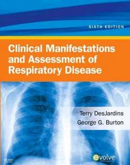 Clinical Manifestations & Assessment of Respiratory Disease 6th Edition 9780323057271 0323057276