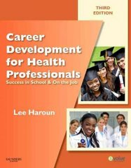 Career Development for Health Professionals 3rd edition 9781437706734 1437706738