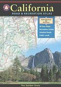 California Benchmark Road & Recreation Atlas 2015th Edition 9780929591490 0929591496