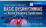 Pocket Guide for Huszar's Basic Dysrhythmias and Acute Coronary Syndromes 4th Edition 9780323039734 0323039731